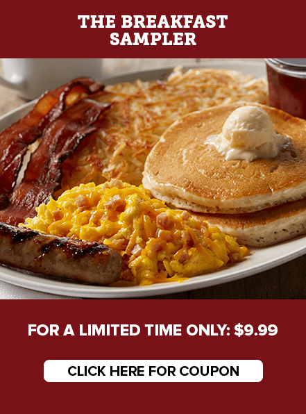 The Breakfast Sampler. For a limited time only: $9.99. Click here for coupon