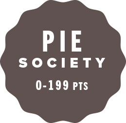 Pie Society 0-199 pts